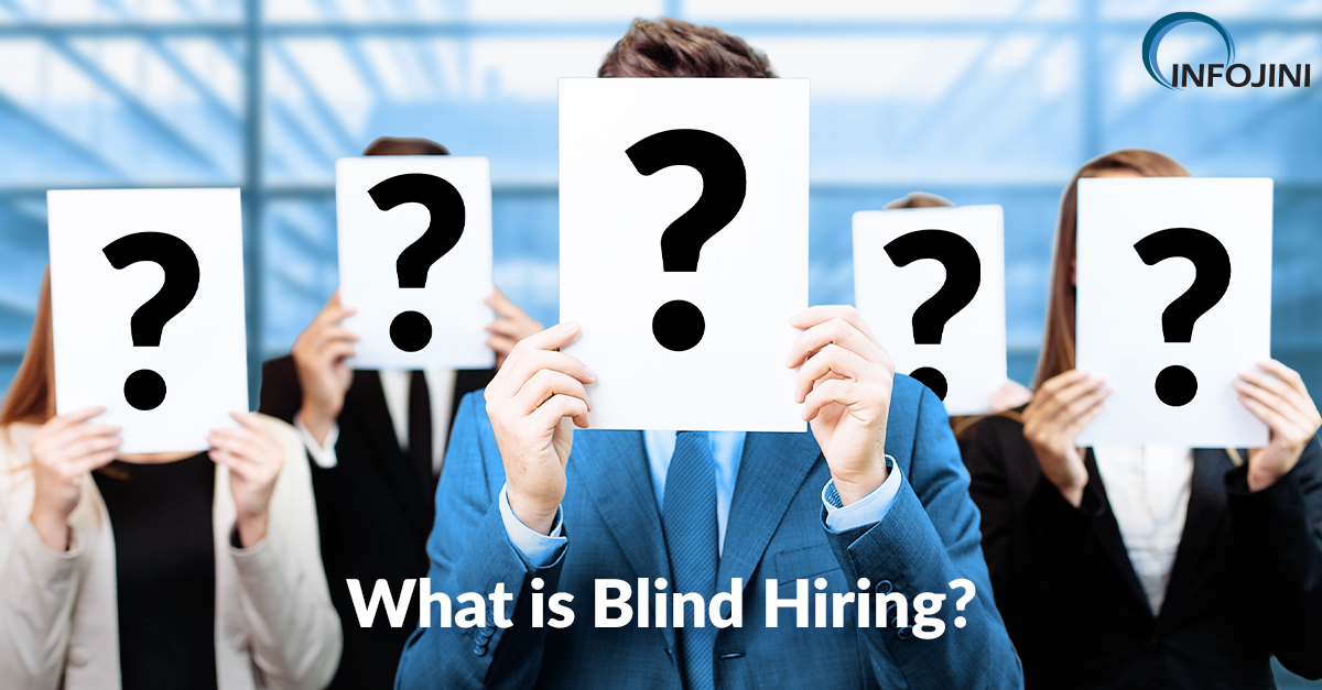 What Is Blind Hiring Process And Its Benefits Know Here