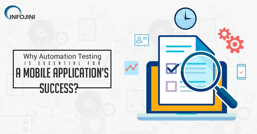 Importance of Automated Testing for Mobile Application