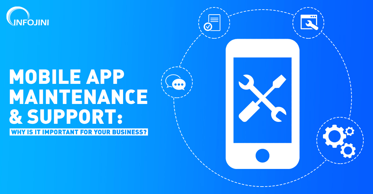 Advantages of Mobile App Maintenance and Support to Businesses