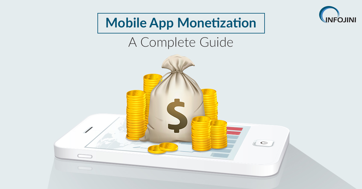 Top Techniques to Monetize Mobile Applications