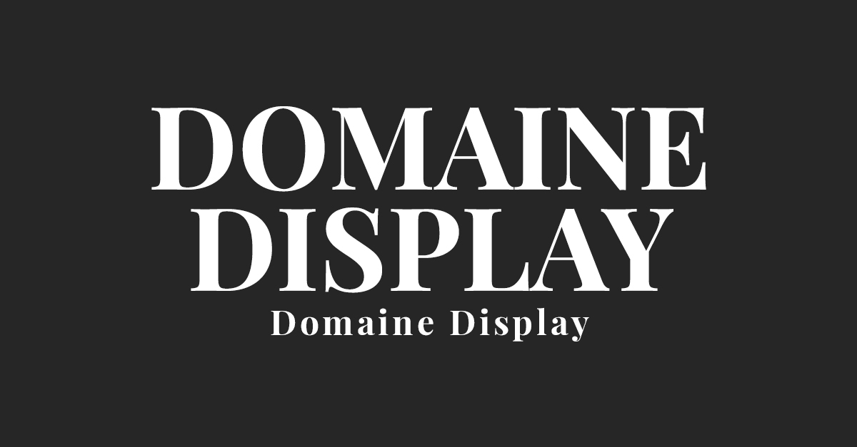 Domaine Display Font