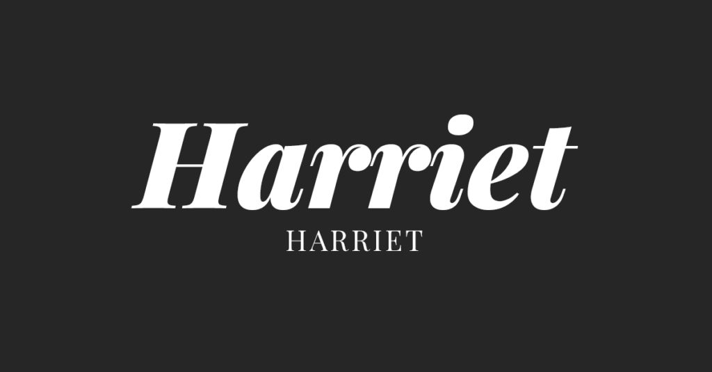 Harriet - Trending Font of 2018