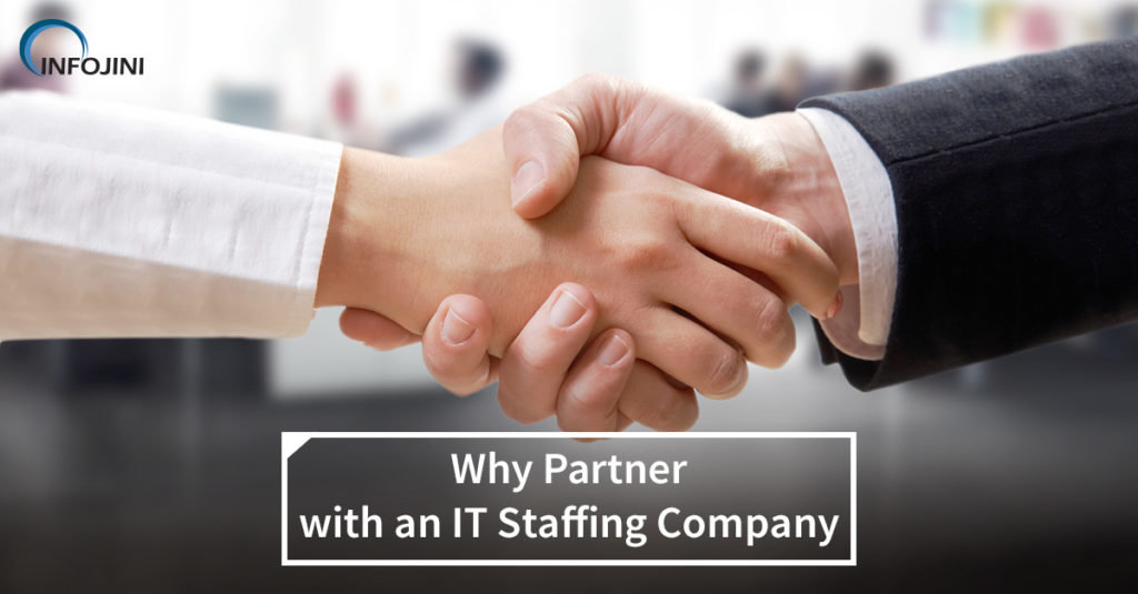 Benefits of Collaborating with one of the reputed IT Staffing Companies