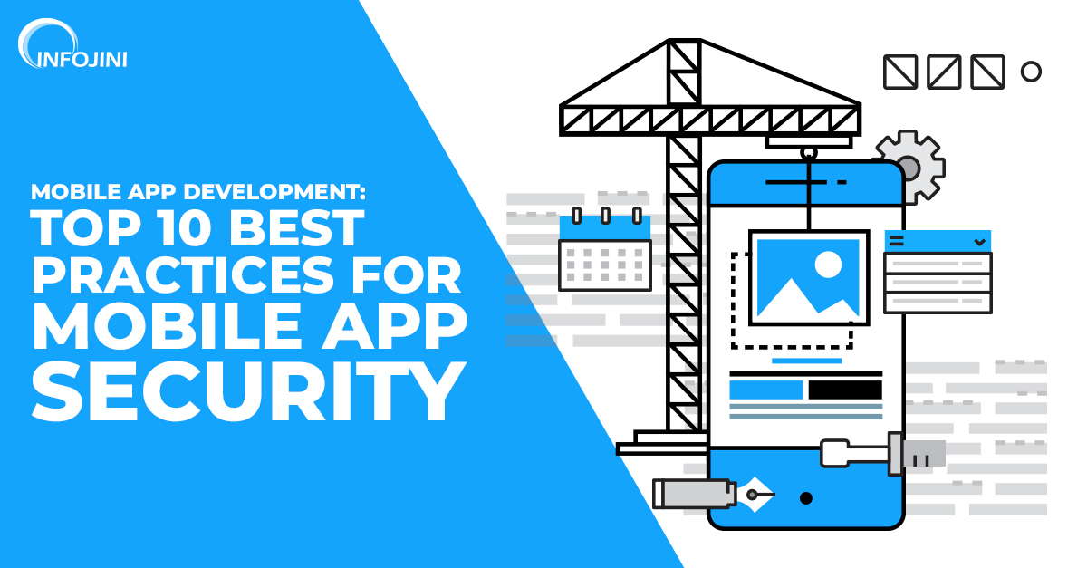 Best practices for mobile app security
