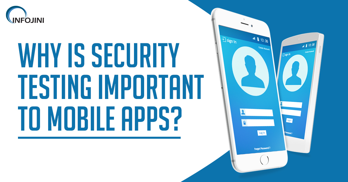 Importance of Security Testing for Mobile Apps