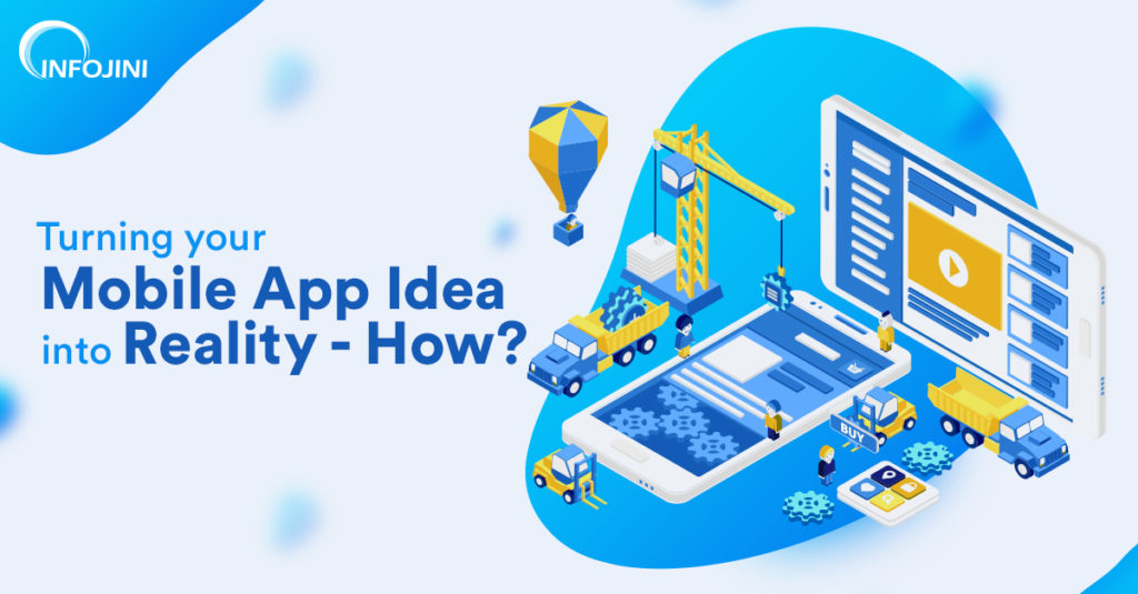 Turning your mobile app idea into reality