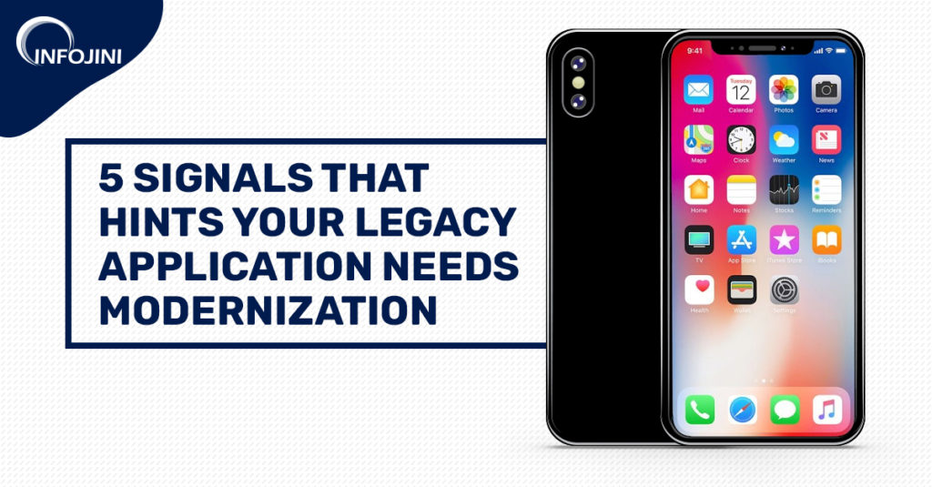 5 Reasons to Opt for Legacy Application Modernization